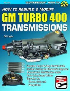 How to Rebuild & Modify GM Turbo 400 Transmissions (S-A Design Workbench Series) Classic Trucks, Classic Cars, Gm Transmissions, Gm Car, Car Hacks, Rear Wheel Drive, English, Gmc Trucks, Chevrolet Trucks