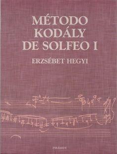 METODO KODALY DE SOLFEO I por Erzsebet Hegyi Music Class, Bingo, Chalkboard Quotes, Art Quotes, Jazz, Mj, Books, Music Books, Frases
