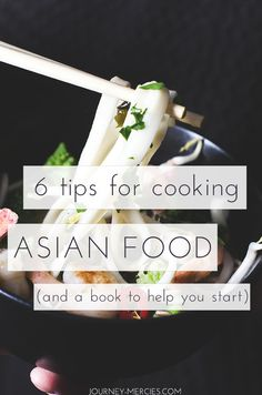 6 Tips for Cooking Asian Food (And A Book To Help You start) — Journey Mercies Best Of Journey, Japanese Noodles, Indian Curry, Rice Noodles, Rice Bowls, Fish Sauce, Side Recipes, Love People, Meal Planning