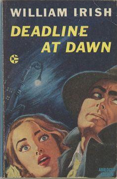Deadline at Dawn, William Irish (Cornell Woolrich)