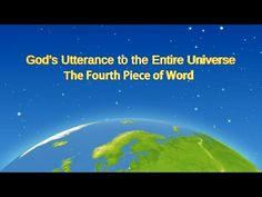 The Last Days  The Fourth Piece of Word in God's Utterance to the Entire Universe   Find the Shepherd