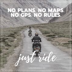 """Motorcycle Riding Quotes & Sayings // BAHS Motorcycle Riding Quotes - Ultimate Collection. """"No plans. No maps. No GPS. No rules. Just ride""""Motorcycle Riding Quotes - Ultimate Collection. """"No plans. No maps. No GPS. No rules. Just ride"""" Funny Motorcycle Memes, Motorcycle Riding Quotes, Badass Motorcycle Helmets, Biker T-shirts, Biker Love, Biker Chick, Jeep Willys, Helmet Store, Cycling Quotes"""