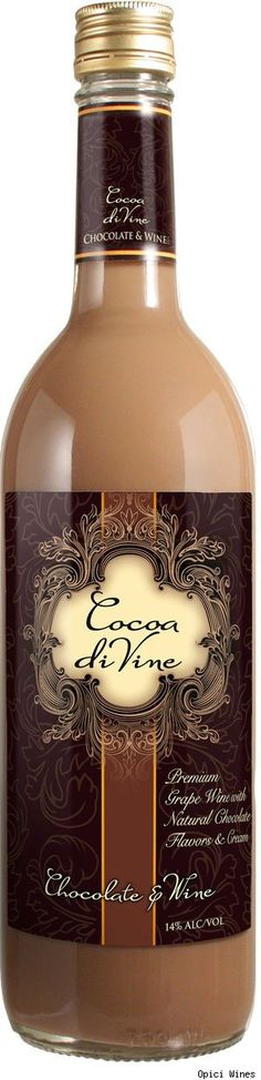 Cocoa di Vine chocolate wine...Now if I liked this, I would be in a lot of trouble- chocolate and wine!