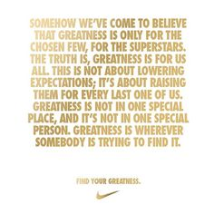 Greatness is for all of us. - @nike   Webstagram