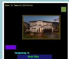 Homes In Temecula California 165134 - The Best Image Search