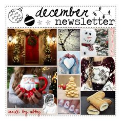 """December Newsletter // Read D"" by kickitap ❤ liked on Polyvore featuring art"