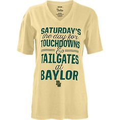"Baylor University Women's Slim Fit V-Neck: ""Saturday's the day for touchdowns and tailgates at Baylor"""