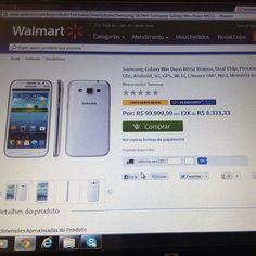 Site do Walmart, acesso em 02.07.13. Pode isso, Walmart? Celular pelo preço de um carro de luxo??? Que barato!!!! Hahaha.... #podeisso #walmart #Padgram