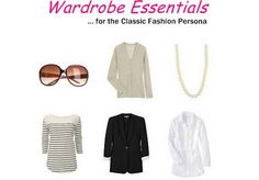 Closet essentials for the Classic Fashion Persona/Clothing personality