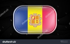 Andorra. Vector Flag Button Series. Rectangular Shape This Image Is A Vector Illustration And Can Be Scaled To Any Size Without Loss Of Resolution. This Image Will Download As A Eps File. - 252183100 : Shutterstock