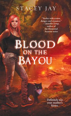 Stacey Jay - Blood on the Bayou