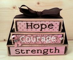 Hope Courage Strength Breast Cancer Blocks  by SassyNanaDesigns, $15.00