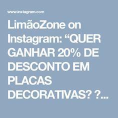 """LimãoZone on Instagram: """"QUER GANHAR 20% DE DESCONTO EM PLACAS DECORATIVAS? ⠀⠀ ✔MARQUE 3 amigos.⠀ ✔SIGAM @limaozone⠀ E PRONTO! 😉👍⠀ ⠀ Você acaba de ganhar 20% de…"""""""