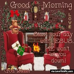 Good Morning Christmas Gif Image Quote good morning good morning quotes good morning gifs good morning quotes for friends best good morning quotes religious good morning quotes winter good morning quotes christmas good morning quotes Cute Good Morning Quotes, Morning Quotes For Friends, Good Morning Sunshine, Good Morning Good Night, Good Morning Wishes, Morning Blessings, Morning Sayings, Morning Prayers, Good Morning Christmas