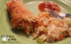 Fried Rice & Egg Rolls | Kathy's Kitchen Table - One of my all-time favorite meals!