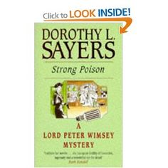 Strong Poison (A Lord Peter Wimsey Mystery) and the rest