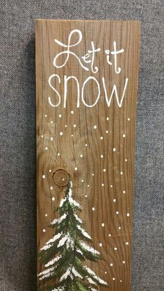 Let it Snow Hand painted Christmas decorations winter greenery Winter Reclaimed Wood Pallet Art Pine tree Christmas Christmas Wood Crafts, Christmas Signs, Rustic Christmas, Christmas Art, Christmas Projects, Holiday Crafts, Christmas Decorations, Christmas Ornaments, Holiday Signs