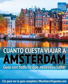 Todo lo que necesitas para saber cuánto cuesta viajar a Amsterdam, aquí encontrarás costos de hospedaje, alimentos, transporte, atracciones y más, así como ejemplos de presupuesto diario: austero, moderado y de lujo. #Amsterdam #Holanda #Viaje #Mochilero #PaisesBajos #Rijks #guia #guide #europa #viajes #presupuestos #guiadeViaje #traveltips #travel #travelblog #travelblogger #europe #netherlands