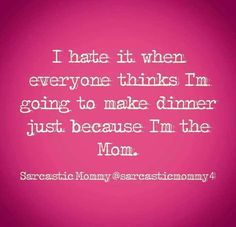 Why DO they think that? Mommy Humor, Mommy Memes, Motherhood Funny, Funny Mom Quotes, Dumb Quotes, Brother Quotes, Daughter Quotes, Father Daughter, Quotes Quotes
