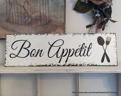Bon Appetit  Wonderful addition to your FRENCH COUNTRY KITCHEN! Measures 7 high x 24 long.  VINTAGE WHITE / AGED BLACK LETTERING & GRAPHICS.