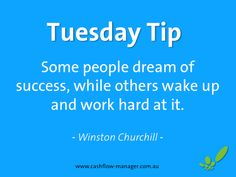www.cashflow-manager.com.au ~ 'Some people dream of success, while others wake up and work hard at it' ~ Winston Churchill #smallbusiness