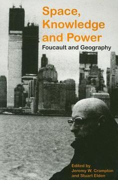 Foucault / Space, Knowledge and Power