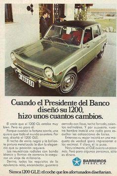 Yo fuí a EGB .Recuerdos de los años 60 y 70.La publicidad de los años 60 y 70. Car Brochure, Retro Images, Car Advertising, Old Ads, Vintage Ads, Art Cars, Cars And Motorcycles, Nostalgia, Cars For Sale