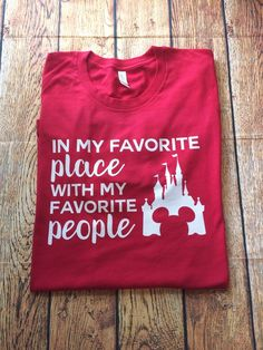 Favorite Place Favorite People Disney Favorite Place Favorite People Favorite Place Disney Honeymoon Disney Couples - Life Shirts - Ideas of Life Shirts -