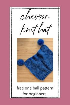 Beginner Knit Hat Free Pattern by Marly Bird Beginner Knitting Projects, Knitting For Beginners, Diy Hat, How To Start Knitting, Ear Warmers, Beanies, Knitted Hats, Chevron, Free Pattern