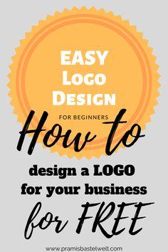 How to design a logo for your business for free - Pramis Bastelwelt