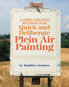 Learn how to set up easily for some en plein air painting with this FREE download!
