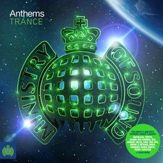 Anthems Trance compilation by Ministry of Sound