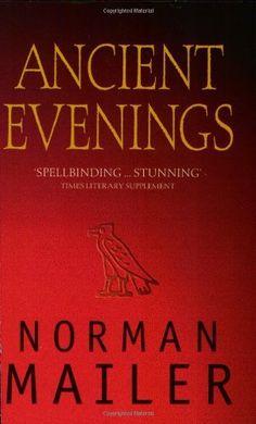Ancient Evenings by Norman Mailer, http://www.amazon.com/dp/0349109702/ref=cm_sw_r_pi_dp_z46trb1FB6SH3