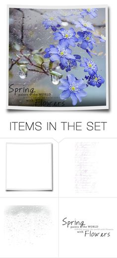 """""""Spring paints the world with flowers"""" by giovanina-001 ❤ liked on Polyvore featuring art"""