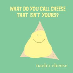 nach cheese joke lunch note