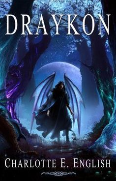 Rather like this cover, too. Maybe it's just the dark ...  Draykon (Book One of the Draykon Series) - Prologue - CharlotteEnglish