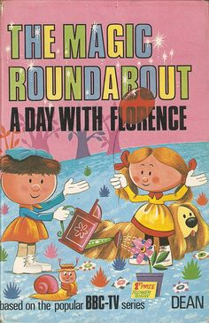 """""""The Magic Roundabout ~ A Day with Florence"""", Dean 1968."""