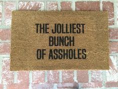 "Not in stock/Ships in 4 weeks-The Original  ""The Jolliest Bunch of Assholes"" Holiday doormat, Christmas decor, Christmas Vacation,"