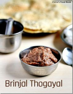 Chitra's Food Book: BRINJAL THOGAYAL/KATHRIKAI THUVAIYAL RECIPE-BRINJA...