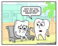 Dentaltown - Why do you have to be so sensitive?