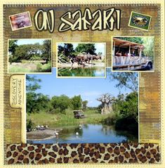 Kilimanjaro Safaris - MouseScrappers.com I cancuse with a different animal print for the parks.