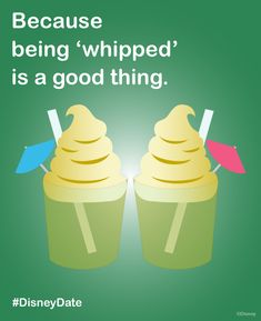 "Because being ""whipped"" is a good thing! #DisneyDate #WaltDisneyWorld"