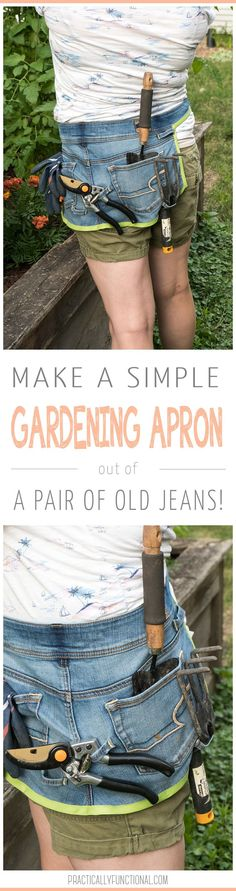 Recycle an old pair of jeans into a DIY gardening apron so you always have your tools within reach! Makes a great tool belt too!