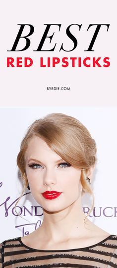5 of the best red lipsticks that are Taylor Swift-approved. (via @byrdiebeauty)