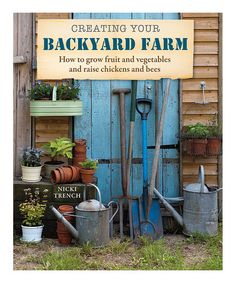 Look what I found on #zulily! Creating Your Backyard Farm Paperback #zulilyfinds