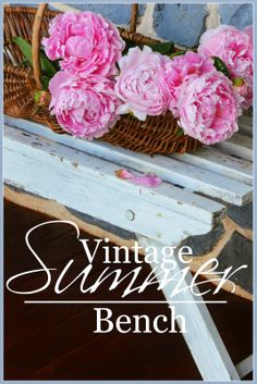 StoneGable: VINTAGE SUMMER BENCH
