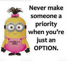 #inspiration #motivation #wisdom #family #friends #love #relationships #cute #beautiful #quotes #quote #minions #minion