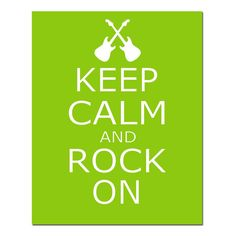 Keep Calm and Rock On  11x14 Nursery Quote Print with by Tessyla, $25.00