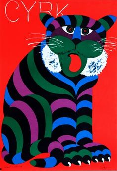 Original contemporary/vintage Polish posters - the antique & vintage art posters of tomorrow.the art investment for the future Circus Poster, Circus Art, Poster Design, Design Art, Flyer Design, Tiger Poster, Polish Posters, Damier, Graffiti
