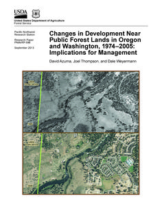 Changes in development near public forest lands in Oregon and Washington, 1974-2005 : implications for management / David Azuma, Joel Thompson, and Dale Weyermann, United States Department of Agriculture, Forest Service, Pacific Northwest Research Station.